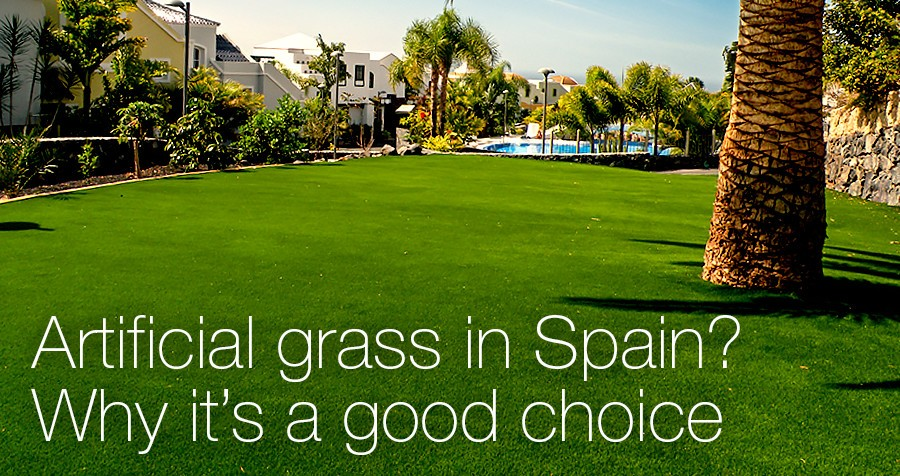 Artificial grass in Spain? Why it's a good choice