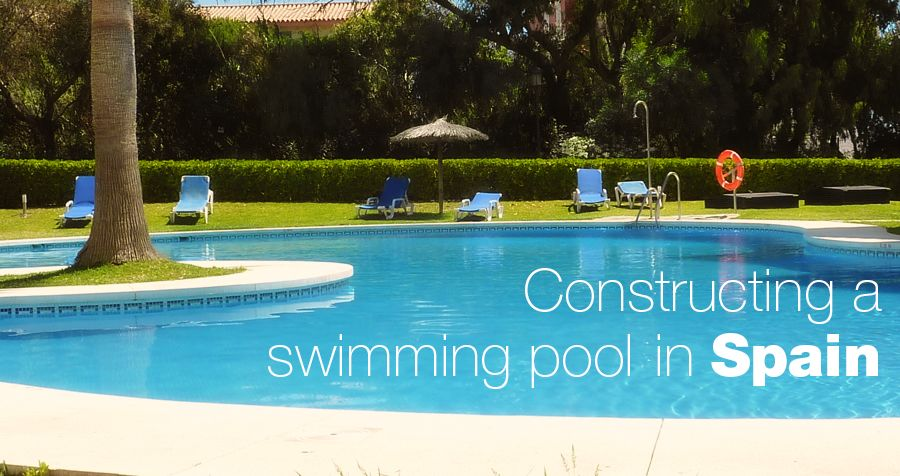Constructing a swimming pool in Spain