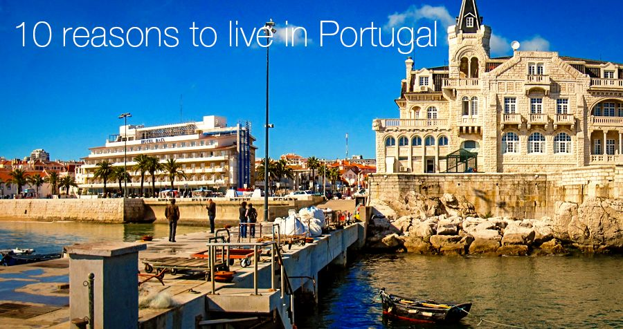 10 reasons to live in Portugal