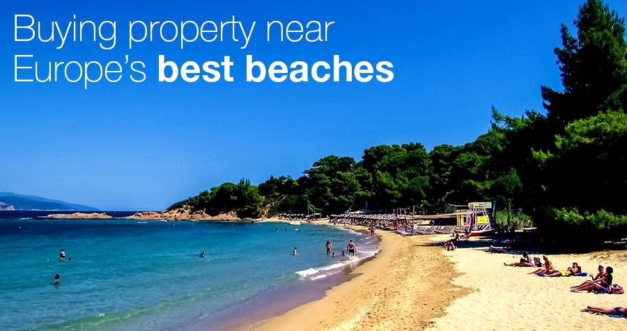 Buying property near Europe's best beaches