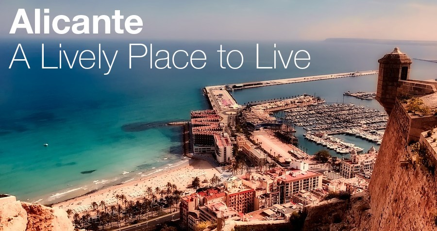 Alicante – A Lively Place to Live