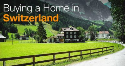 Buying a Home in Switzerland