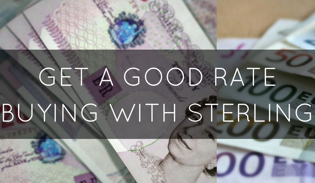 Getting a good rate for buying with sterling
