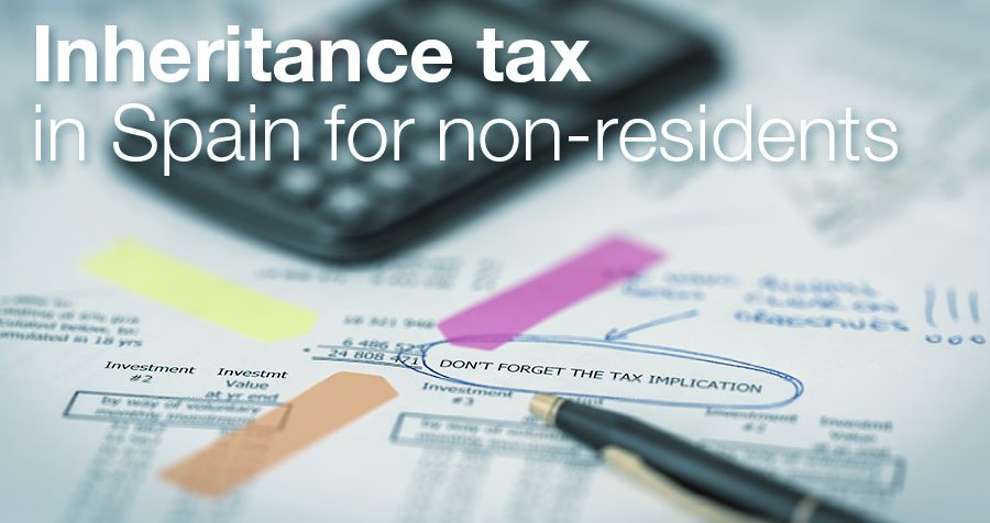 Inheritance tax in Spain for non-residents