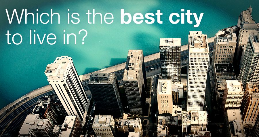 Which is the best city to live in?