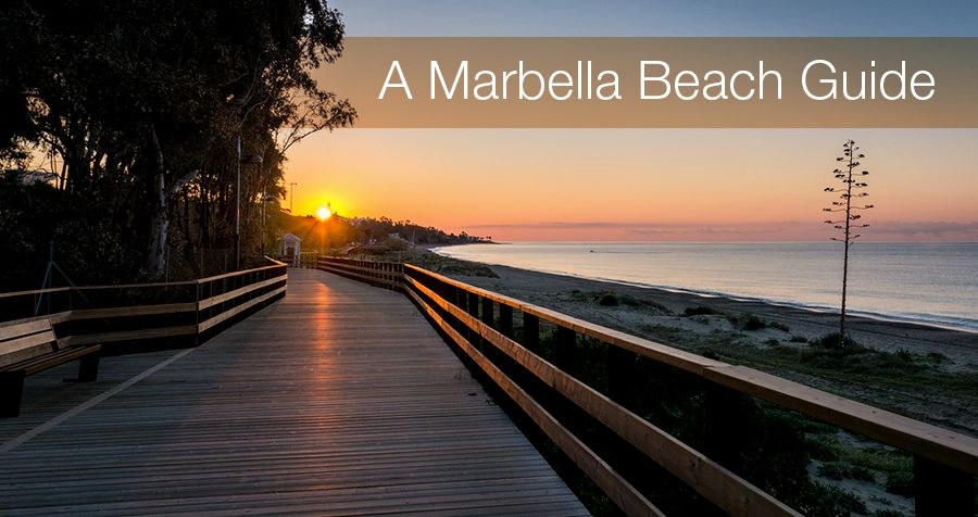 A Marbella Beach Guide