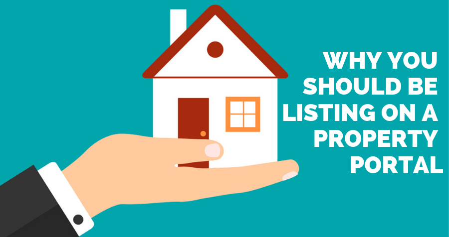 Why you should be listing on a property portal