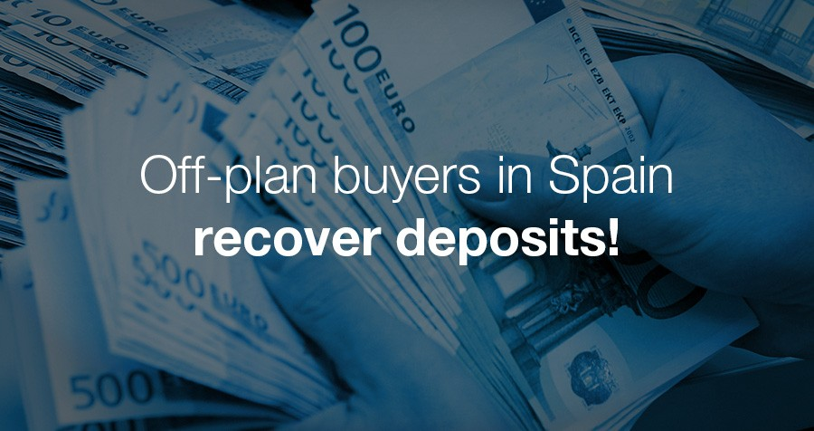 Off-plan buyers in Spain recover deposits