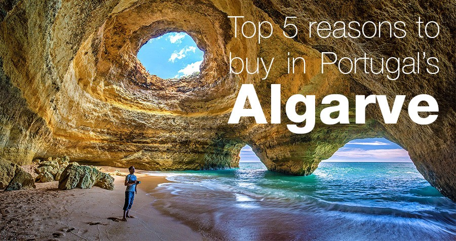 Top 5 reasons to buy in Portugal's Algarve